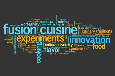 Fusion cuisine - contemporary cooking concepts word cloud illustration. Word collage concept. illustration