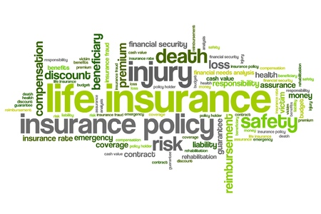 Life insurance concepts word cloud illustration. Word collage concept. Stock Photo
