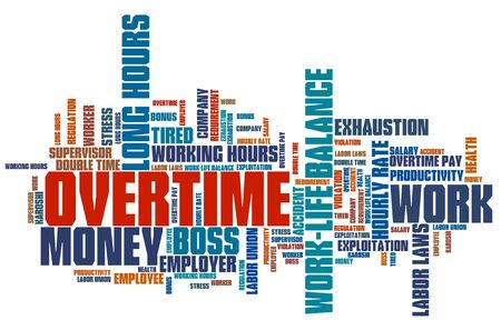 Overtime - employment issues and concepts word cloud illustration. Word collage concept. illustration