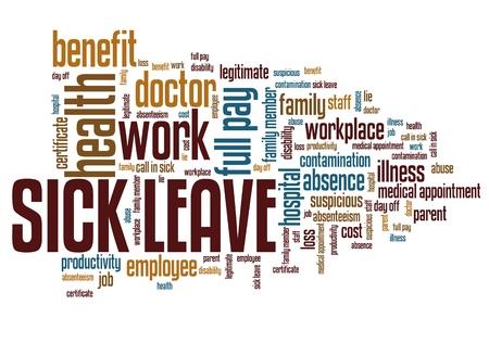 personne malade: Cong� de maladie - questions et des concepts emploi nuage de mots illustration. Parole collage concept.