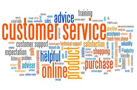 customer support: Customer service marketing issues and concepts tag cloud illustration. Word cloud collage concept.