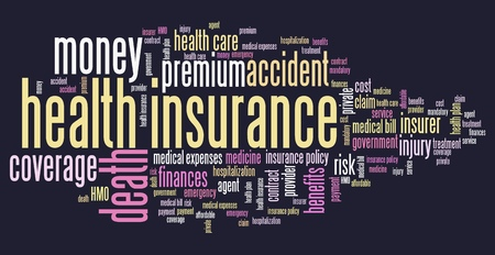 Health insurance conceptual word cloud illustration. Word collage concept.