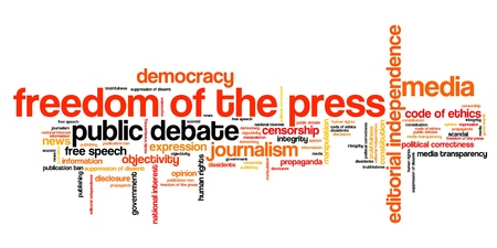 creative freedom: Freedom of the press issues and concepts word cloud illustration. Word collage concept. Stock Photo