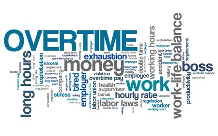 overtime: Overtime - employment issues and concepts word cloud illustration. Word collage concept. Stock Photo