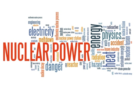 nuclear power: Nuclear power - energy generation issues and concepts word cloud illustration. Word collage concept. Stock Photo