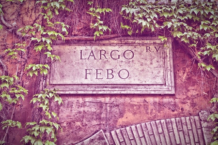 cross processed: Largo Febo - square name sign in Rome, Italy. Ponte district. Cross processed color style - retro image filtered tone.