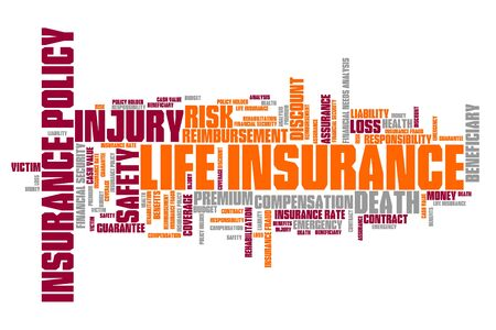 insurance concepts: Life insurance concepts word cloud illustration. Word collage concept. Stock Photo