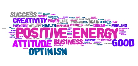 positive energy: Positive energy word cloud. Good thinking for life success. Stock Photo