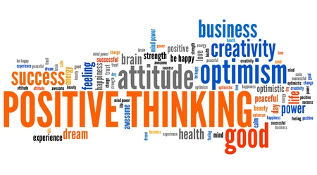 positive thought: Positive thinking word cloud. Optimistic attitude for life success. Stock Photo