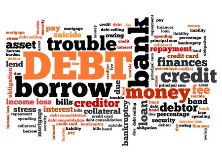 banking problems: Debt keywords - finance issues and concepts tag cloud illustration. Word cloud collage concept.