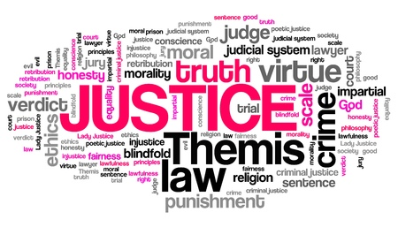 impartial: Justice - legal issues and concepts word cloud illustration. Word collage concept. Stock Photo