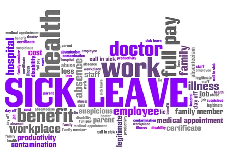 sick leave: Sick leave - employment issues and concepts word cloud illustration. Word collage concept. Stock Photo