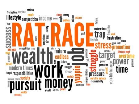 rat race: Rat race - career and promotion pursuit. Employment word cloud.