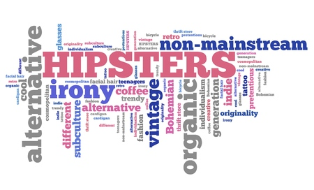 ironic: Hipsters lifestyle - contemporary alternative culture word collage.