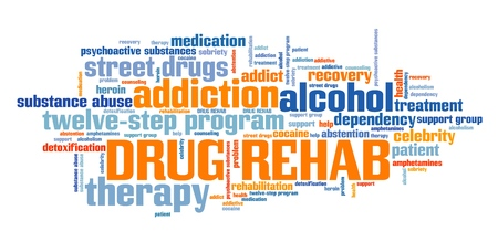 artistic addiction: Drug rehab and drugs addiction word cloud.