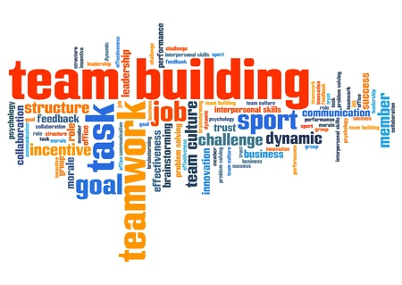 team building: Team building - company teamwork issues and concepts word cloud illustration. Word collage concept.