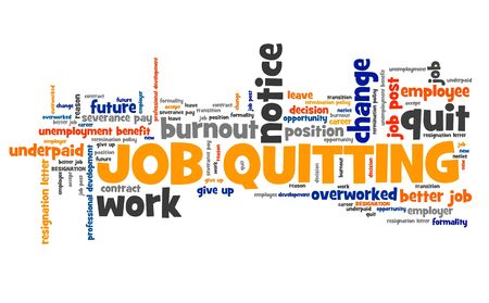 place of employment: Job quitting - career development concept. Employment word cloud.