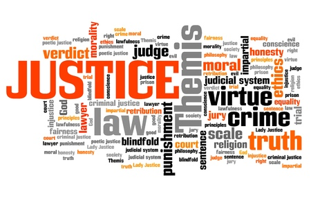 proceedings: Justice - legal issues and concepts word cloud illustration. Word collage concept. Stock Photo