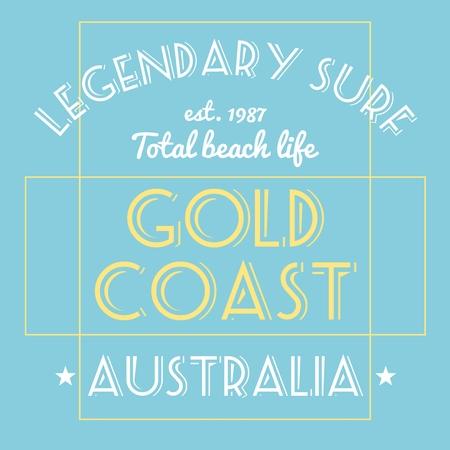 legendary: T-shirt print design. Surfing typography t shirt project. Legendary surf - Gold Coast, Australia. Illustration