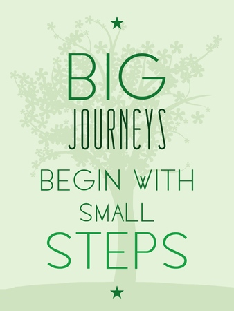 philosophy: Big journeys begin with small steps. Motivational poster with inspirational quote. Philosophy and wisdom.