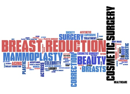 Breast reduction - plastic surgery. Word cloud concept. Stock Photo