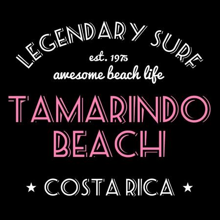 legendary: T-shirt graphics design vector. Surfing typography tshirt text. Legendary surf - Tamarindo Beach, Costa Rica.