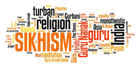 india culture: Sikhism - Indian religion. Asian culture. Word cloud sign.