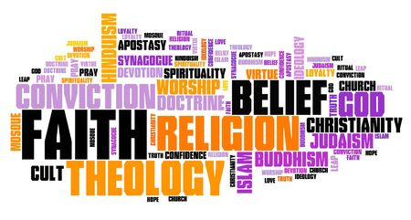 Faith - belief in God or other high power. Word cloud sign.