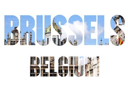 bruxelles: Brussels, Belgium - city name text with photo in background.