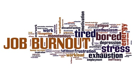 Job burnout - career exhaustion and depression. Employment word cloud.