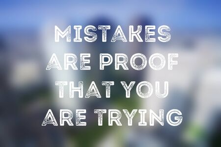 Business motivational poster - startup inspiration. Mistakes are proof that you are trying.