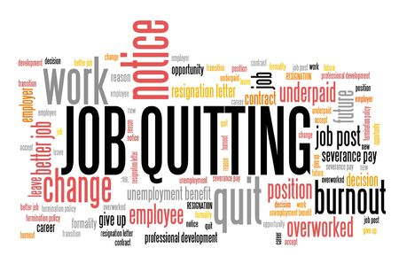 Job quitting - career development concept. Employment word cloud.