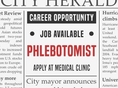phlebotomist: Phlebotomist medical career - job classified ad vector in fake newspaper.