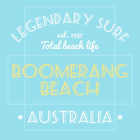 T-shirt print design vector. Surfing typography tshirt project. Legendary surf - Boomerang Beach, Australia. Illustration