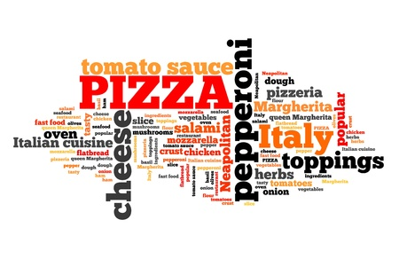 Pizza - typical food for Italian cuisine. Word cloud sign.