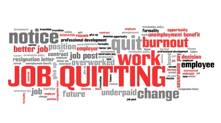 Quitting the job - career development concept. Employment word cloud. Фото со стока