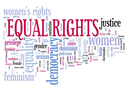 Equal rights for women - feminism concept word cloud.