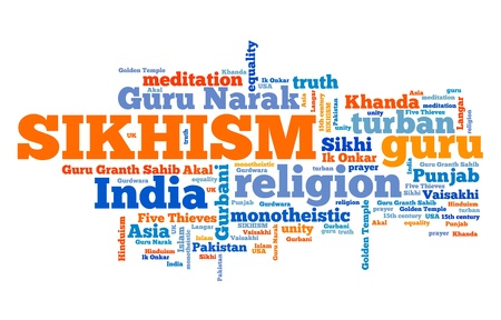 Sikhism - Indian religion. Asian culture. Word cloud sign.