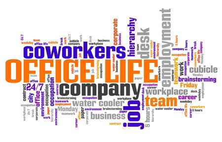 Office life concept - workplace interaction word cloud.