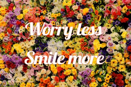 Worry less, smile more. Motivational quote poster. Success motivation.