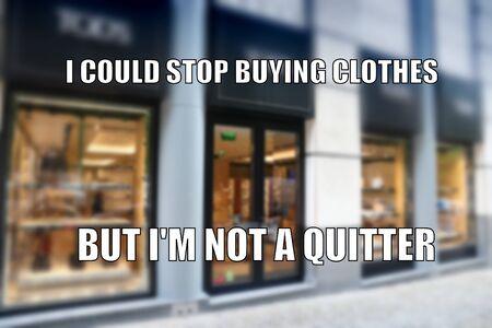 Shopping funny meme for social media sharing. Shopping addiction.
