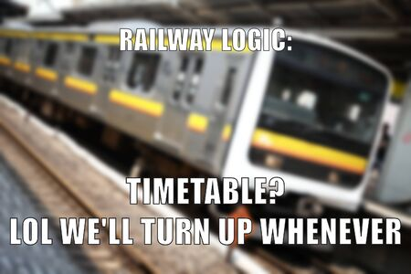 Public transit logic funny meme for social media sharing. Railway delay problems joke.