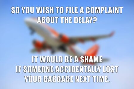 Airline logic funny meme for social media sharing. Airline lost baggage and delay complaint joke.