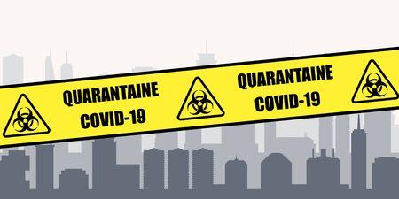 Coronavirus pandemic - city quarantine lockdown. Covid-19 crisis vector. French language quarantine sign (Quarantaine Covid-19).  イラスト・ベクター素材