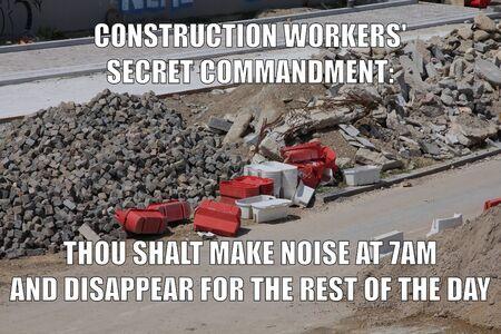 Funny meme: morning construction noise issues. Meme for social media sharing.