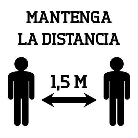 Social distancing sign in Spanish language. Mantenga la distancia (English: Keep distance). Coronavirus pandemic safety. Vector illustration.