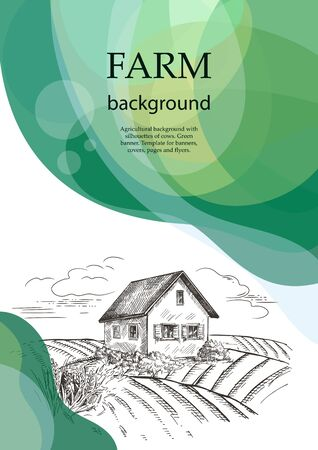 Village house in the field. Agricultural brochure layout design. Vintage graphics. Vector background with wavy green patterns. Illusztráció