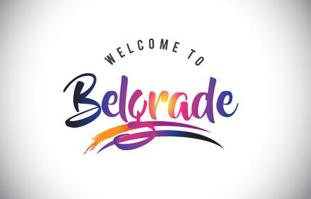 Belgrad Willkommen zur Nachricht in lila vibrierenden modernen Farben Vektor-Illustration.
