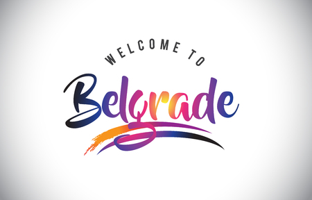Belgrade Welcome To Message in Purple Vibrant Modern Colors Vector Illustration. Illustration