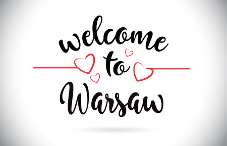 Warsaw Welcome To Message Vector Caligraphic Text with Red Love Hearts Illustration.